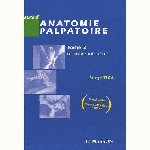 Livre, Atlas d'anatomie palpatoire Tome 2 : membre inférieur Elsevier Masson
