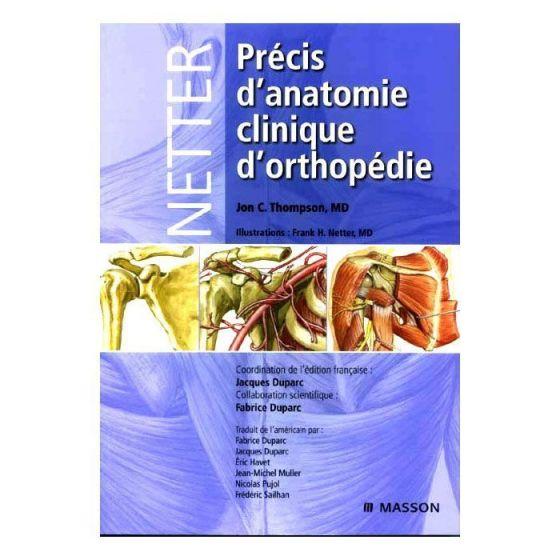 Livre, Précis d'anatomie clinique d'othopédie Jon C. Thompson d'Elsevier Masson